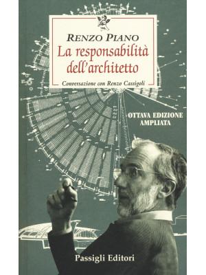 La responsabilità dell'architetto. Conversazione con Renzo Cassigoli
