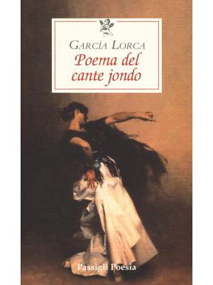 Poema del cante jondo. Testo spagnolo a fronte