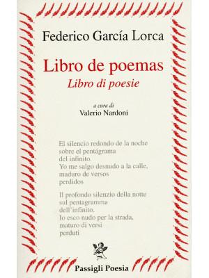 Libro de poemas-Libro di poesie. Testo spagnolo a fronte