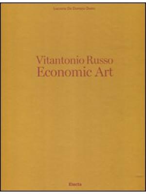Vitantonio Russo. Economic Art. Ediz. italiana e inglese