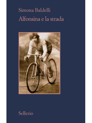 Alfonsina e la strada