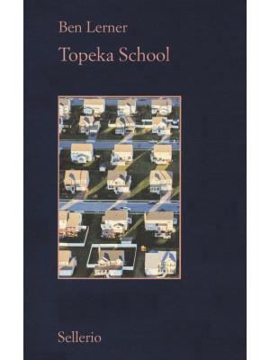 Topeka school. Ediz. italiana