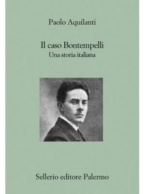 Il caso Bontempelli. Una storia italiana