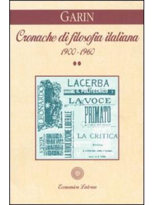 Cronache di filosofia italiana 1900-1960. Vol. 2