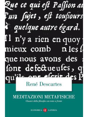 Meditazioni metafisiche. Testo latino a fronte