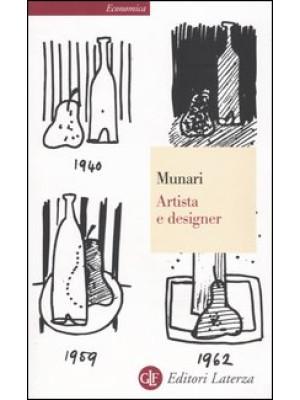 Artista e designer. Ediz. illustrata