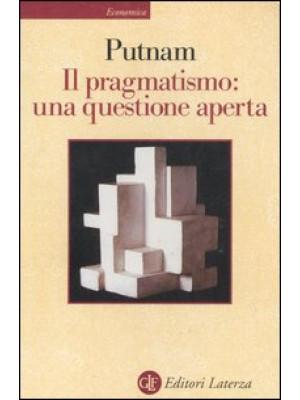 Il pragmatismo: una questione aperta