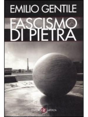 Il fascismo di pietra