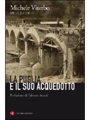 La Puglia e il suo acquedotto