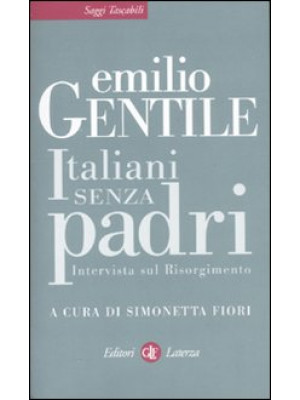 Italiani senza padri. Intervista sul Risorgimento