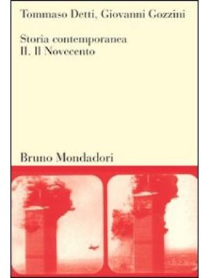 Storia contemporanea. Vol. 2: Il Novecento