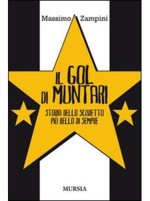 Il gol di Muntari. Storia dello scudetto più bello di sempre