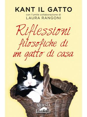 Kant il gatto. Riflessioni filosofiche di un gatto di casa