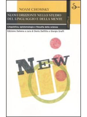 Nuovi orizzonti nello studio del linguaggio e della mente. Linguistica, epistemologia e filosofia della scienza