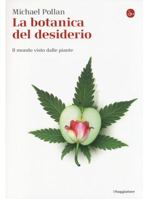 La botanica del desiderio. Il mondo visto dalle piante