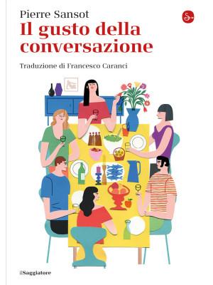 Il gusto della conversazione