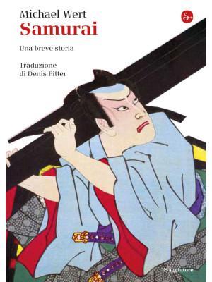Samurai. Una breve storia