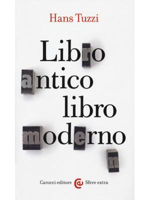 Libro antico, libro moderno