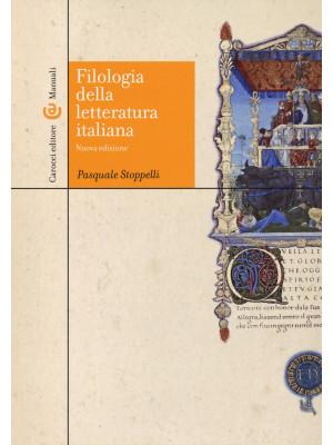 Filologia della letteratura Italiana. Nuova ediz.