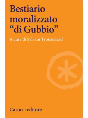 Bestiario moralizzato «di Gubbio»
