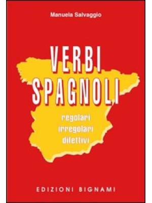 Verbi spagnoli. Regolari, irregolari, difettivi