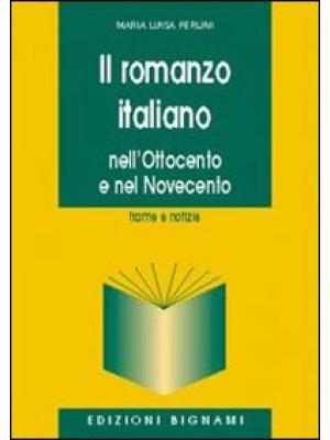 Il romanzo italiano. Nell'Ottocento e nel Novecento
