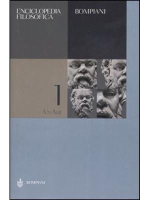 Enciclopedia filosofica. Vol. 1: A-Aut