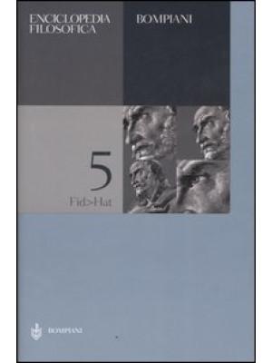 Enciclopedia filosofica. Vol. 5: Fid-Hat