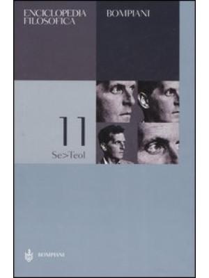 Enciclopedia filosofica. Vol. 11: Se-Teol