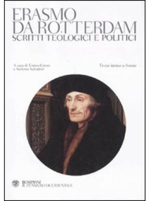 Scritti teologici e politici. Testo latino a fronte