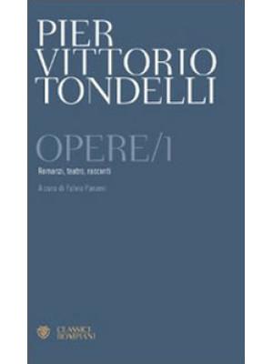 Opere. Romanzi, teatro, racconti. Vol. 1