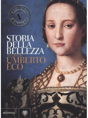 Storia della bellezza. Ediz. illustrata