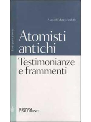 Testimonianze e frammenti degli atomisti antichi. Testo greco a fronte