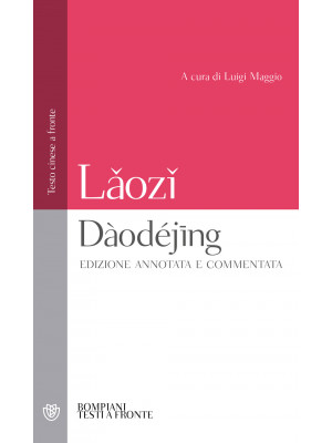 Daodejing. Testo cinese a fronte