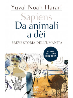 Sapiens. Da animali a dèi. Breve storia dell'umanità. Nuova ediz.