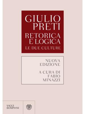 Retorica e logica. Le due culture. Nuova ediz.