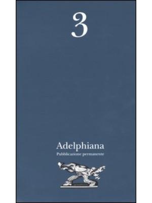 Adelphiana. Pubblicazione permanente. Vol. 3