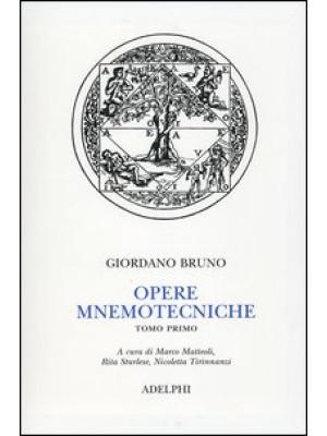 Opere mnemotecniche. Testo latino a fronte. Vol. 1: De umbris idearum-Cantus Circaeus