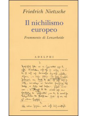 Il nichilismo europeo. Frammento di Lenzerheide
