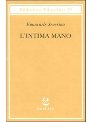 L'intima mano. Europa, filosofia, cristianesimo e destino