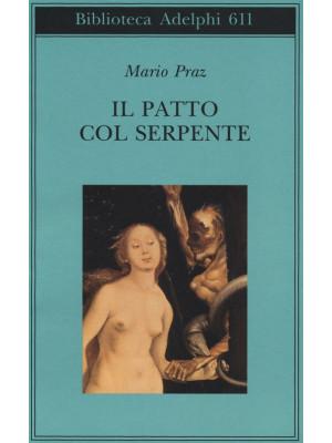 Il patto col serpente. Paralipomeni di «La carne, la morte e il diavolo nella letteratura romantica»