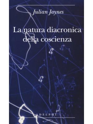 La natura diacronica della coscienza