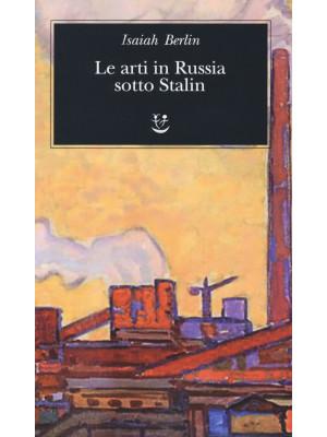 Le arti in Russia sotto Stalin
