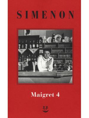 I Maigret: Il pazzo di Bergerac-Liberty Bar-La chiusa n.1-Maigret-I sotteranei del Majestic. Nuova ediz.. Vol. 4