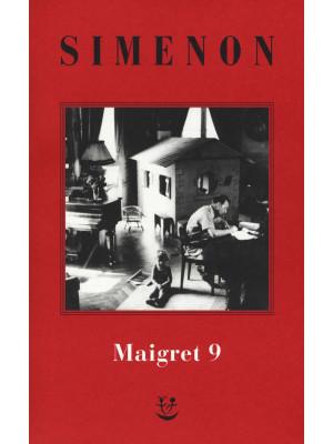 I Maigret: Maigret e l'uomo della panchina-Maigret ha paura-Maigret si sbaglia-Maigret a scuola-Maigret e la giovane morta. Nuova ediz.. Vol. 9