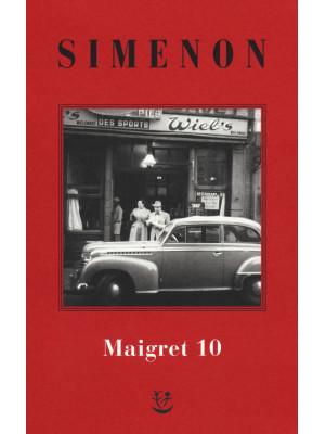 I Maigret: Maigret e il ministro-Maigret e il corpo senza testa-La trappola di Maigret-Maigret prende un granchio-Maigret si diverte. Nuova ediz.. Vol. 10