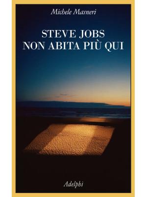 Steve Jobs non abita più qui