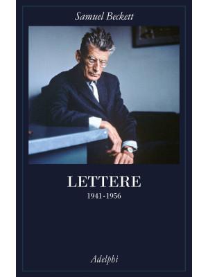 Lettere. Vol. 2: 1941-1956