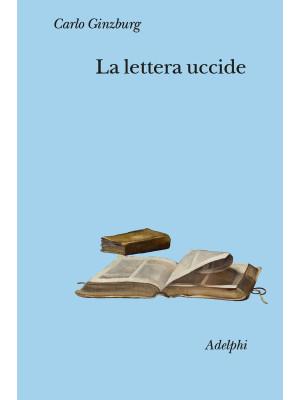 La lettera uccide