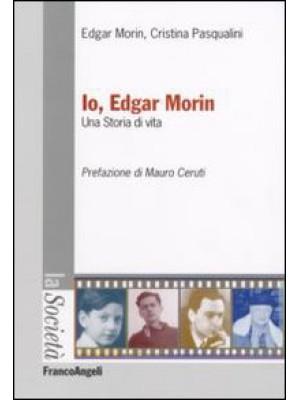 Io, Edgar Morin. Una storia di vita